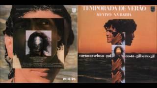 Gal Costa | Caetano Veloso | Gilberto Gil | Temporada de verão