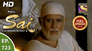 Mere Sai - Ep 723 - Full Episode - 19th October, 2020