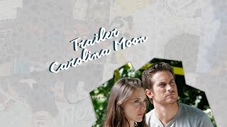 Trailer Carolina Moon - Lua de Sangue
