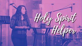 Christina Aguilar | Holy Spirit Helper | 8-29-21