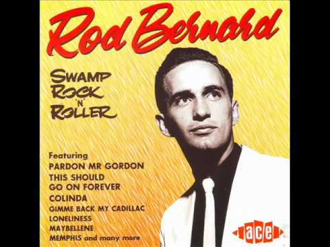Rod Bernard - This Should Go On Forever
