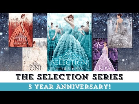 The Selection Celebrates 5 Years! | Series by Kiera Cass