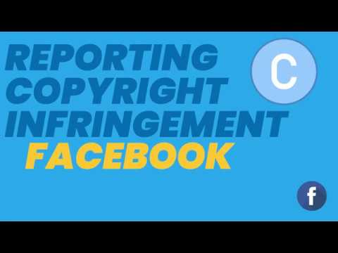 Reporting Copyright Infringement to Facebook