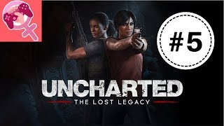 Let's Play Uncharted: The Lost Legacy - Ep. 5