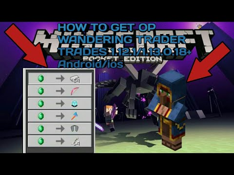 How to get OP Wandering Trader Trades in Minecraft PE 1.12.1/1.13.0.18+ (Android/IOS)