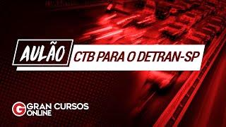 Aulão: Código de Trânsito Brasileiro - Detran SP