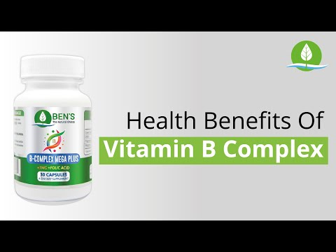 B-Complex Vitamins: Surprising Health Benefits and Tips (2020)