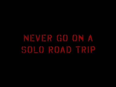 #Spooktober 2020 - Never Go on a Solo Road Trip [Horror Stories for the Faint of Heart - Ep. 1]