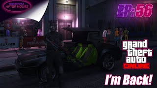 GRAND THEFT AUTO V ONLINE | AFTER HOURS:  56