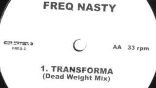 Freq nasty -transforma