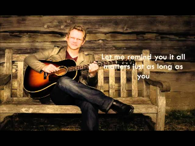Steven Curtis Chapman Do Everything Official Lyric Video Youtube