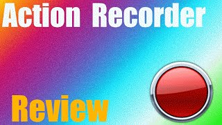[Action Recorder Review] - One of the Best Recorders for Gaming!