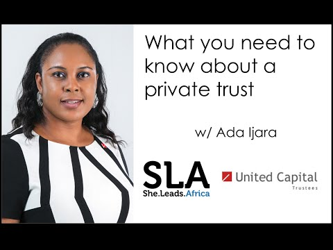 She Leads Africa Webinar: What you should know about a private trust with Ada Ijara