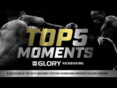 Top 5 Moments in GLORY Kickboxing History