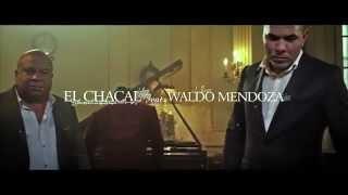 Waldo Mendoza & El Chacal - Reloj (Video Oficial)