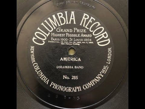 """""""America"""" Columbia Band on early Columbia cylinder 1514 (1902) My country 'tis of thee"""