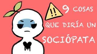 9 Cosas que Diría un Sociópata   Psych2Go ESPAÑOL