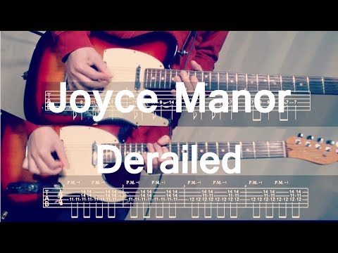 Joyce Manor - Derailed (Guitar Cover) with TAB