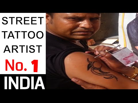 FUNNY Street Tattoo Artist - Mumbai - INDIA - CHEAP and FAST
