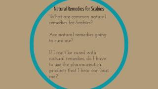 Home Remedies for Scabies: Do natural cures and home remedies really work to Cure Scabies?