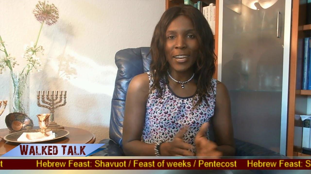 Shavuot/ Feast of weeks/ Pentecost 2020