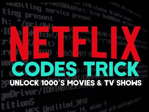 NETFLIX   Codes Trick   Unlock 1000's of Movies : TV s