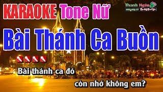 Bài Thánh Ca Buồn Karaoke   Tone Nữ - Nhạc Sống Thnah Ngân