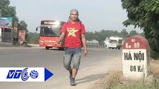 Chàng trai đi bộ xuyên Việt gây quỹ ủng hộ miền Trung | VTC