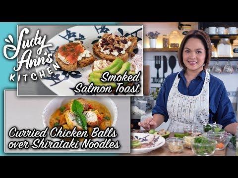 [Judy Ann's Kitchen 13] Ep 1 : Curried Chicken Balls Over Shirataki Noodles, Smoked Salmon Toast