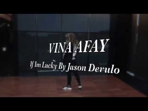 If I'm Lucky - Jason Derulo | Dance Cover By Vina Afay