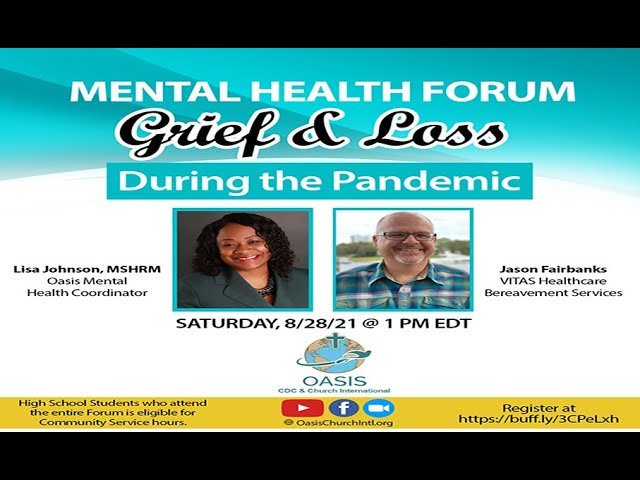 Mental Health Forum on Grief and Loss