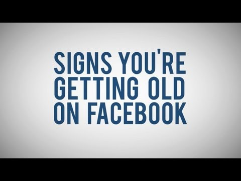 signs you re just too old for facebook youtube