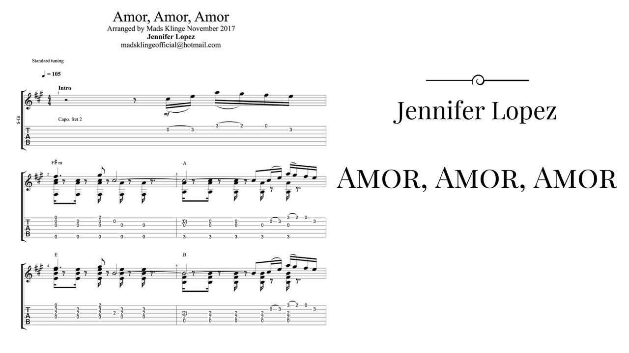Jennifer Lopez Amor Amor Amor Guitar Fingerstyle Tabs Chords