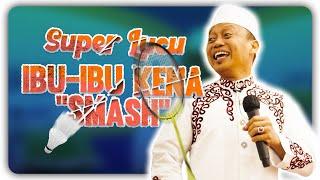 Download lagu Ustad Das'ad Latif  Super Lucu Ibu-ibu di smash bapak-bapak kena juga