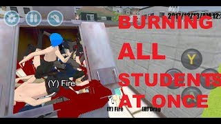 [HIgh School Simulator 2018] Burning 30 People at once