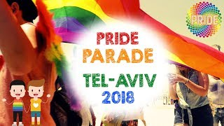 Tel Aviv Pride Parade 2018: BEST MOMENTS!  מצעד הגאווה 2018‎
