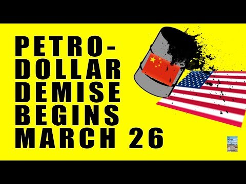 China Yuan Crude Oil Market Opens March 26! Will China Destroy the PETRODOLLAR?