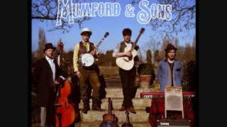 Mumford and Sons - Hold On To What You Believe