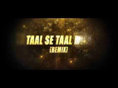 Taal Se Taal - DJ Saurabh Sdd & DJ Ankit Mumbai