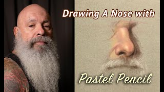 Drawing A Nose with Pastel Pencil