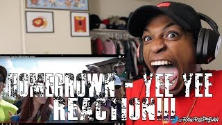 HomeGrown - Yee Yee (Official Music Video) REACTION!!