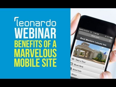 Benefits of a Marvelous Mobile Site: Why Hotels Need to be Optimized
