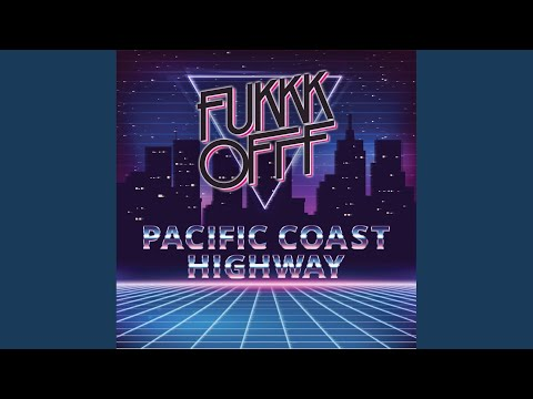Pacific Coast Highway (Original Mix)