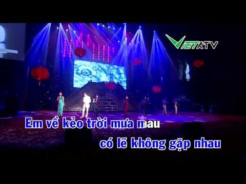 EM VỀ KẺO TRỜI MƯA - ĐÀM VĨNH HƯNG KARAOKE VIETKTV
