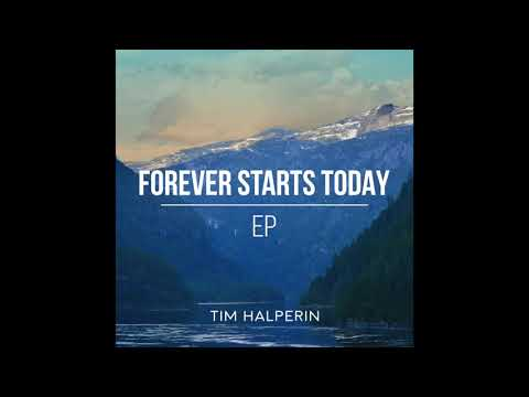 Tim Halperin - Forever Starts Today Acoustic (Official Audio)