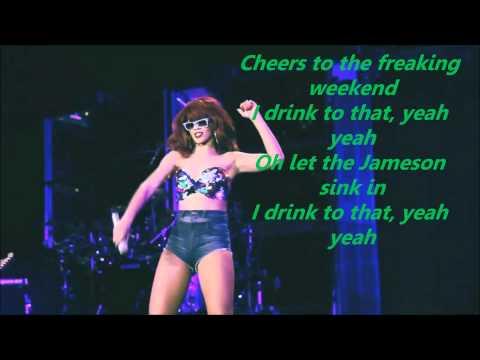 Rihanna - Cheers Drink To That Lyrics