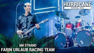 FARIN URLAUB RACING TEAM - Am Strand (Live At Hurricane Festival 2015)