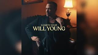 Will Young - Elizabeth Taylor (Official Audio)