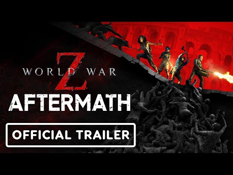 World War Z: Aftermath - Official Gameplay Overview Trailer thumbnail