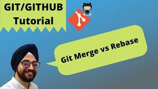 36. Git MERGE vs REBASE | What is Git rebase?| Rebase or Merge | Git tutorial for beginner
